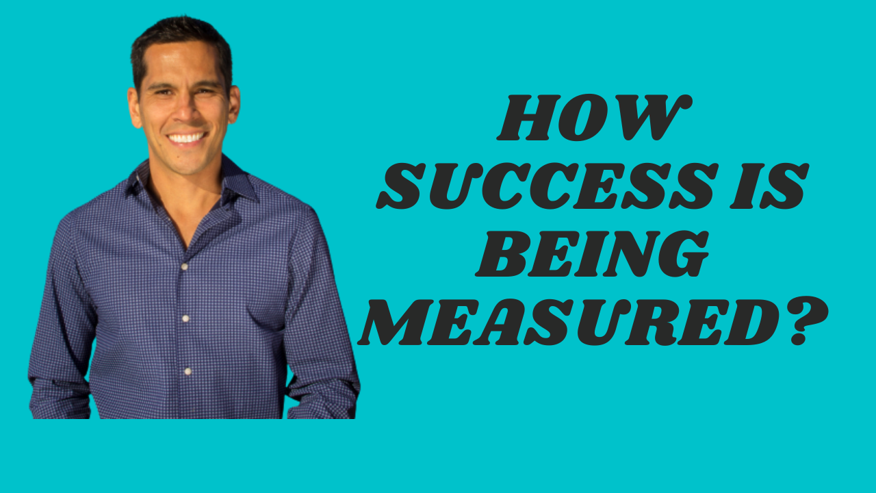 HOW SUCCESS IS BEING MEASURED