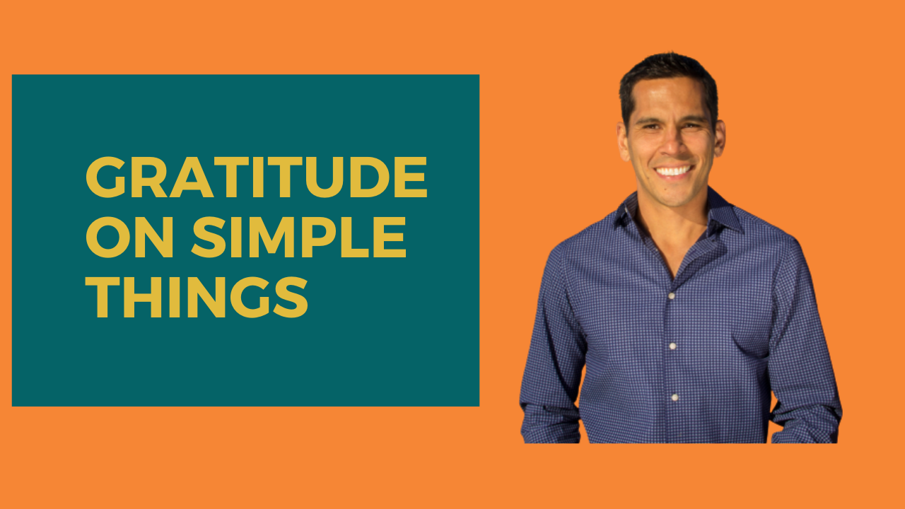 GRATITUDE ON SIMPLE THINGS