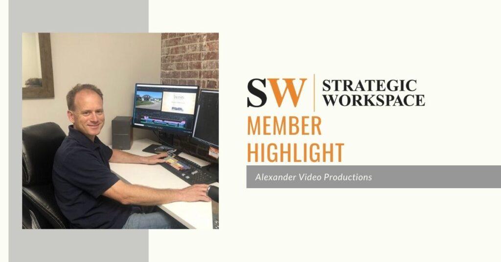 Member Highlight: Alexander Video Productions